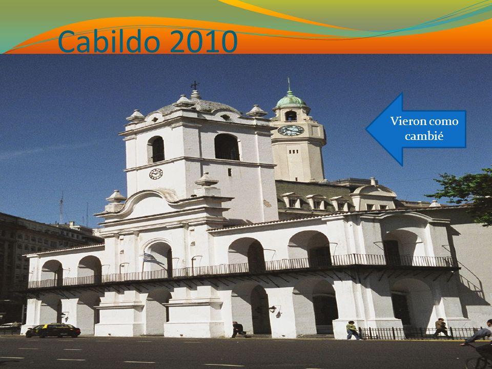 Cabildo 2010 Vieron como cambié