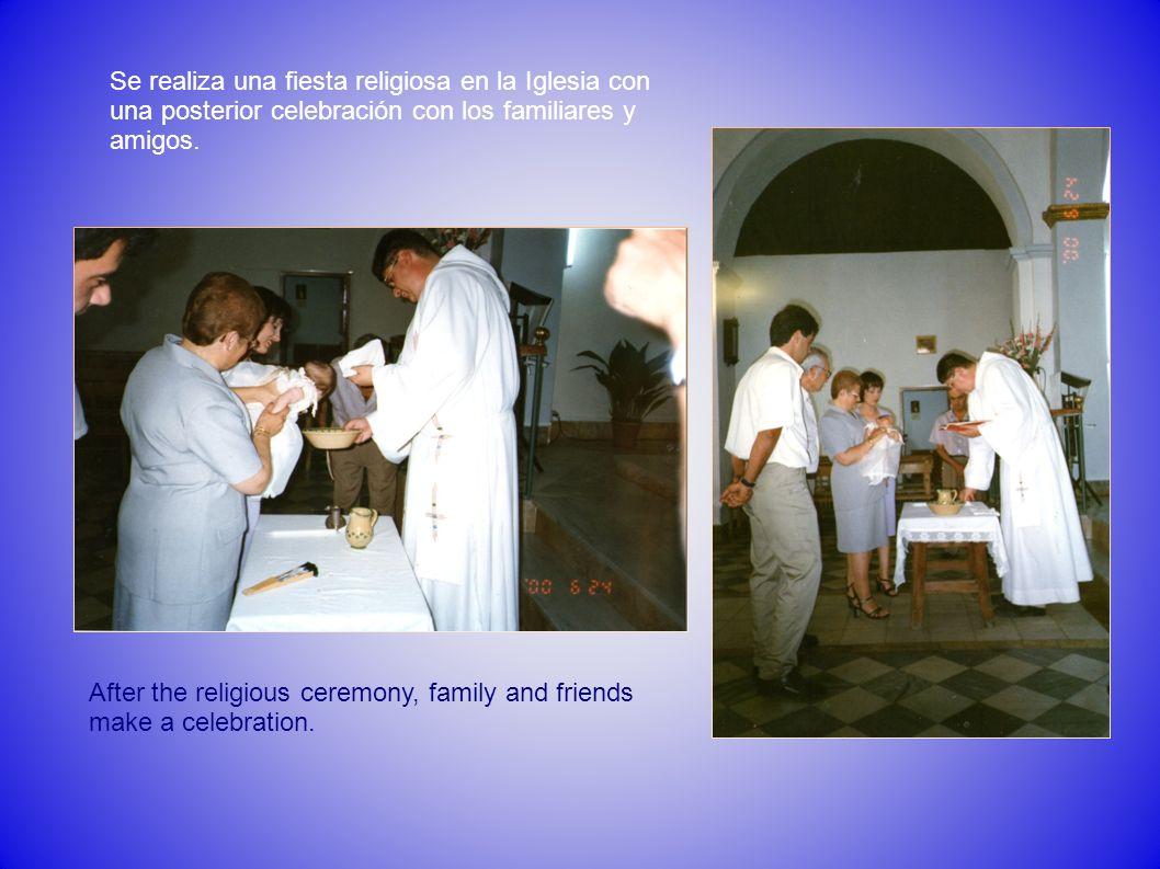 Se realiza una fiesta religiosa en la Iglesia con una posterior celebración con los familiares y amigos.