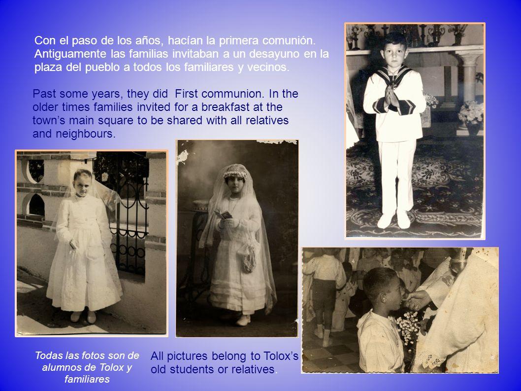 Todas las fotos son de alumnos de Tolox y familiares