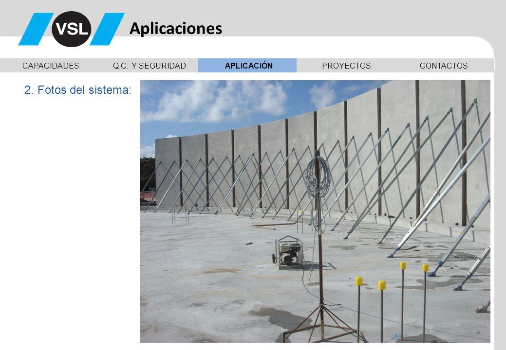 Aplicaciones 2. Fotos del sistema: CAPACIDADES Q.C. Y SEGURIDAD