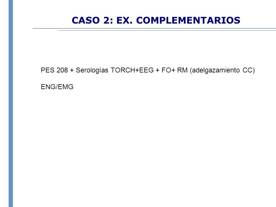 CASO 2: EX. COMPLEMENTARIOS
