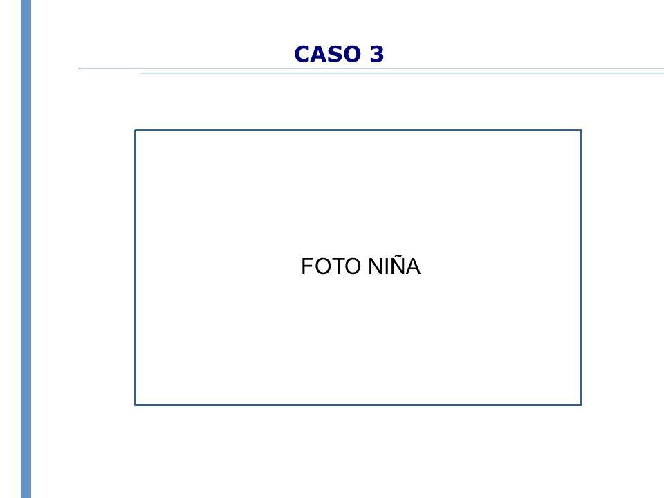 CASO 3 FOTO NIÑA
