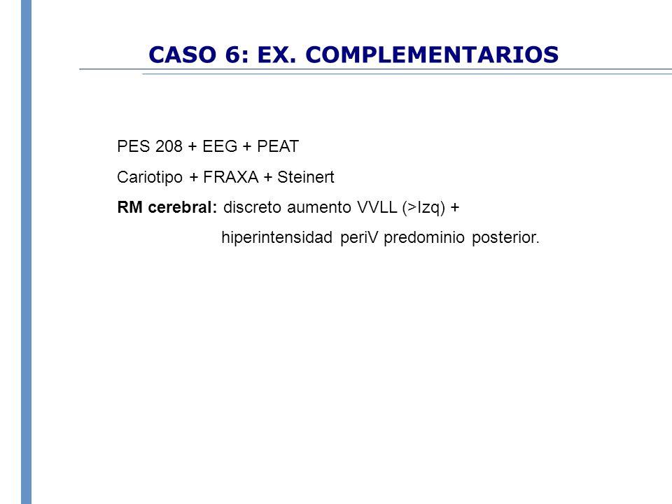 CASO 6: EX. COMPLEMENTARIOS
