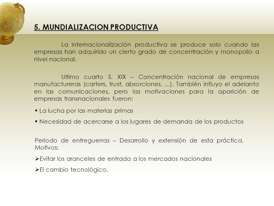 5. MUNDIALIZACION PRODUCTIVA
