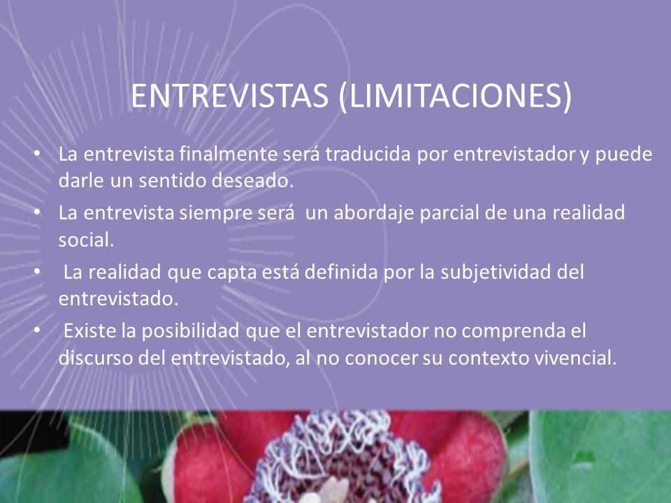 ENTREVISTAS (LIMITACIONES)