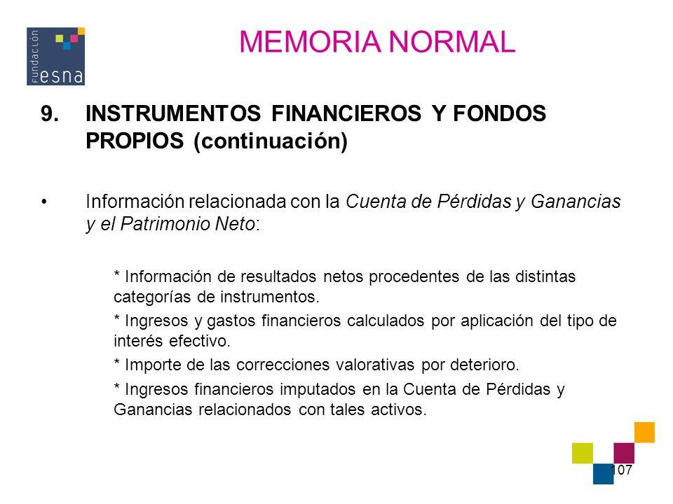 MEMORIA NORMAL INSTRUMENTOS FINANCIEROS Y FONDOS PROPIOS (continuación)