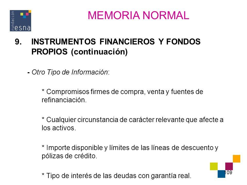MEMORIA NORMAL INSTRUMENTOS FINANCIEROS Y FONDOS PROPIOS (continuación) - Otro Tipo de Información: