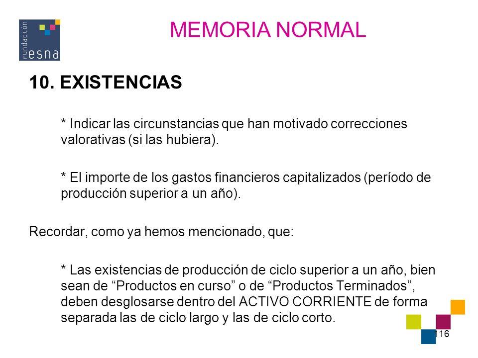 MEMORIA NORMAL 10. EXISTENCIAS
