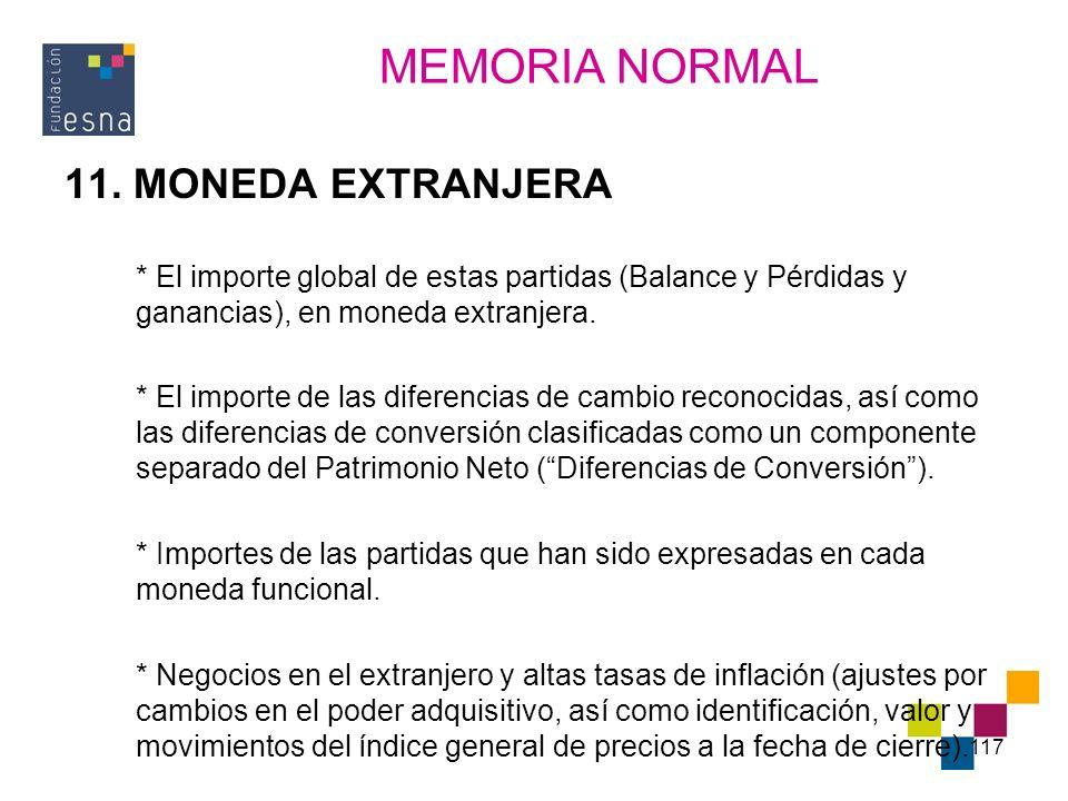 MEMORIA NORMAL 11. MONEDA EXTRANJERA