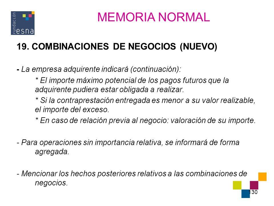 MEMORIA NORMAL 19. COMBINACIONES DE NEGOCIOS (NUEVO)