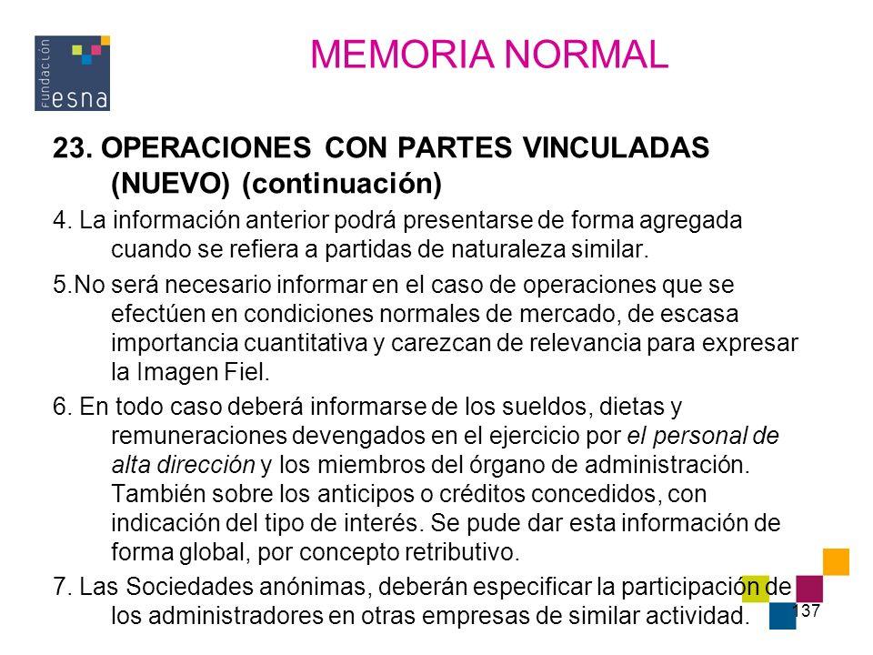 MEMORIA NORMAL 23. OPERACIONES CON PARTES VINCULADAS (NUEVO) (continuación)