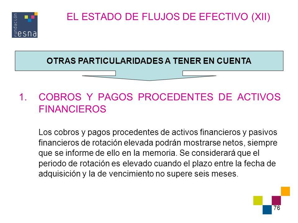 EL ESTADO DE FLUJOS DE EFECTIVO (XII)