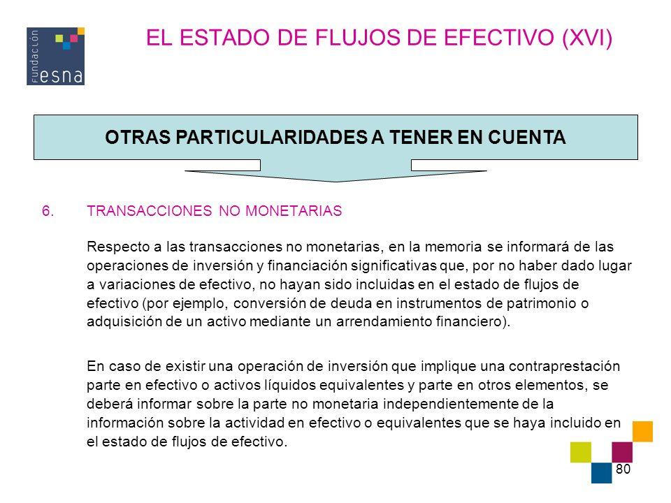 EL ESTADO DE FLUJOS DE EFECTIVO (XVI)