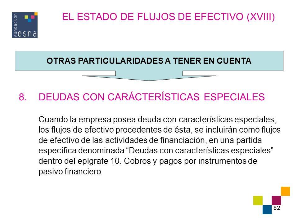 EL ESTADO DE FLUJOS DE EFECTIVO (XVIII)