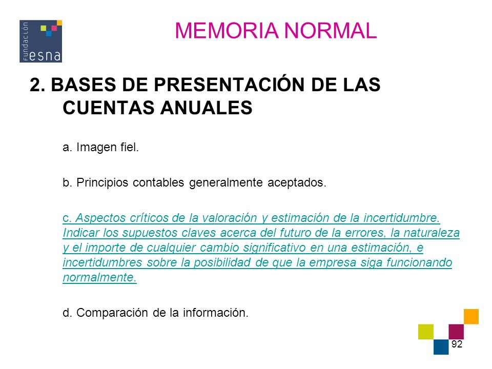 MEMORIA NORMAL 2. BASES DE PRESENTACIÓN DE LAS CUENTAS ANUALES