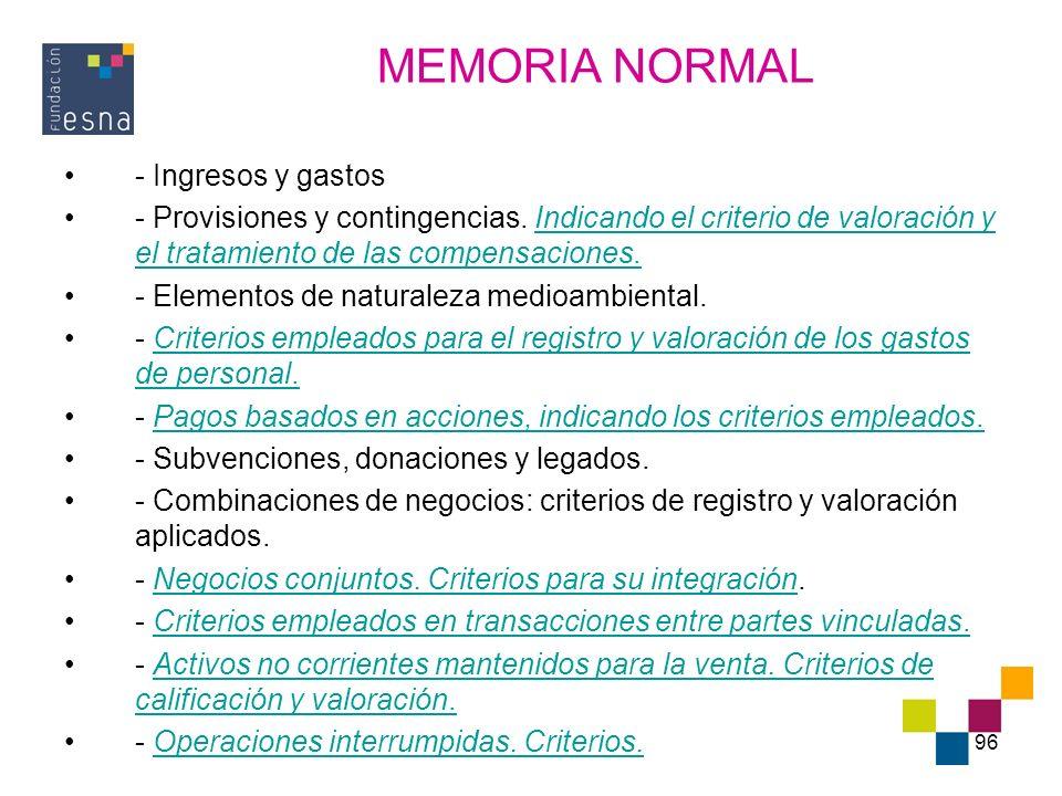 MEMORIA NORMAL - Ingresos y gastos