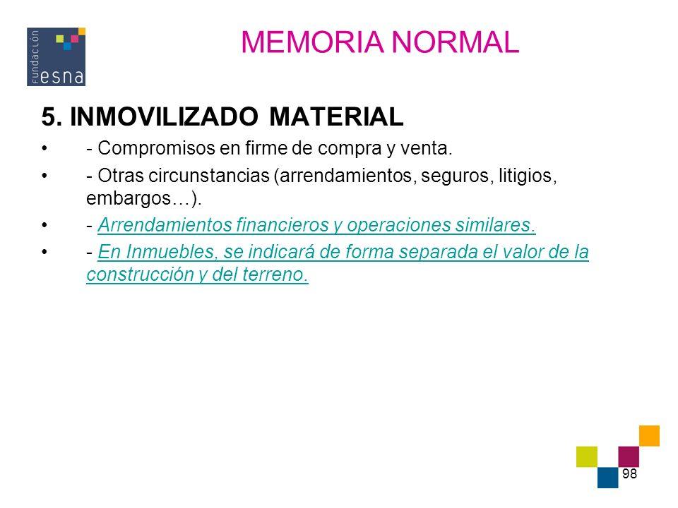 MEMORIA NORMAL 5. INMOVILIZADO MATERIAL