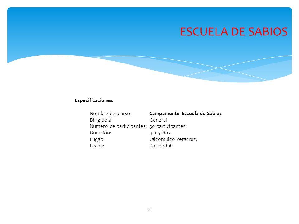 ESCUELA DE SABIOS Especificaciones: