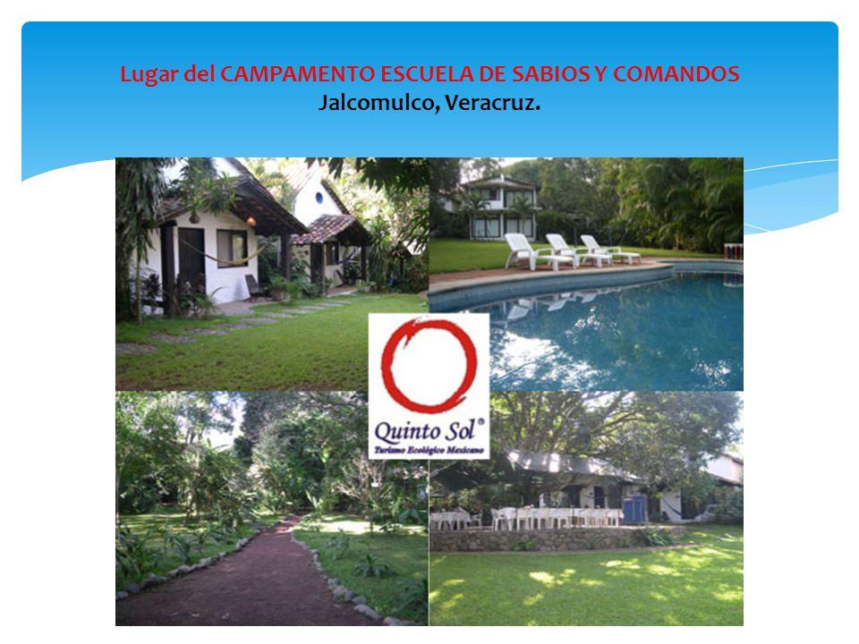 Lugar del CAMPAMENTO ESCUELA DE SABIOS Y COMANDOS Jalcomulco, Veracruz.