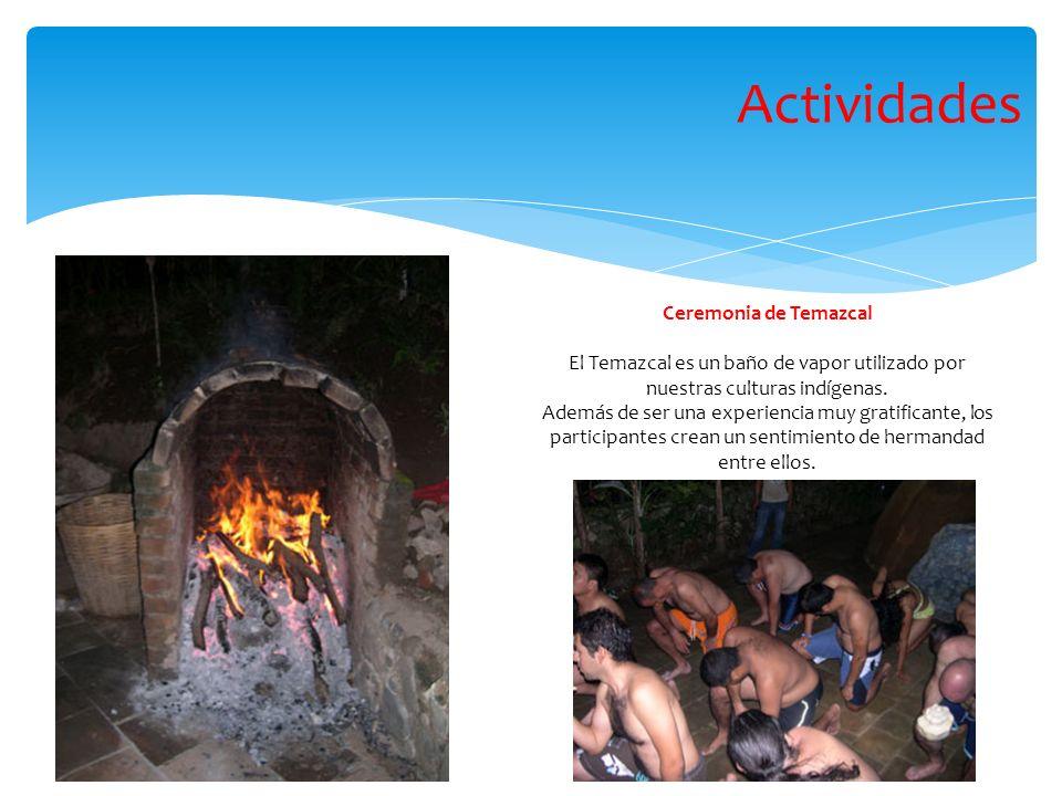 Actividades Ceremonia de Temazcal
