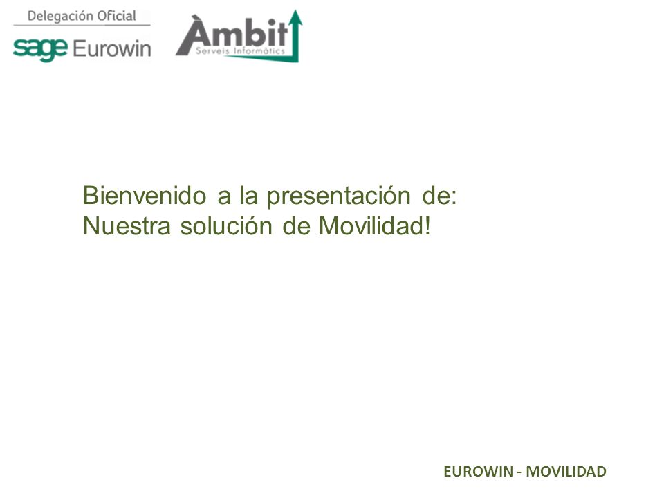 Bienvenido a la presentación de: Nuestra solución de Movilidad!