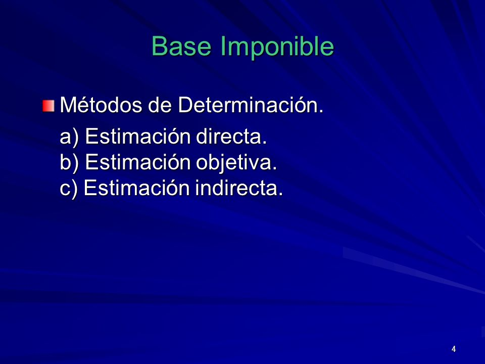 Base Imponible Métodos de Determinación.