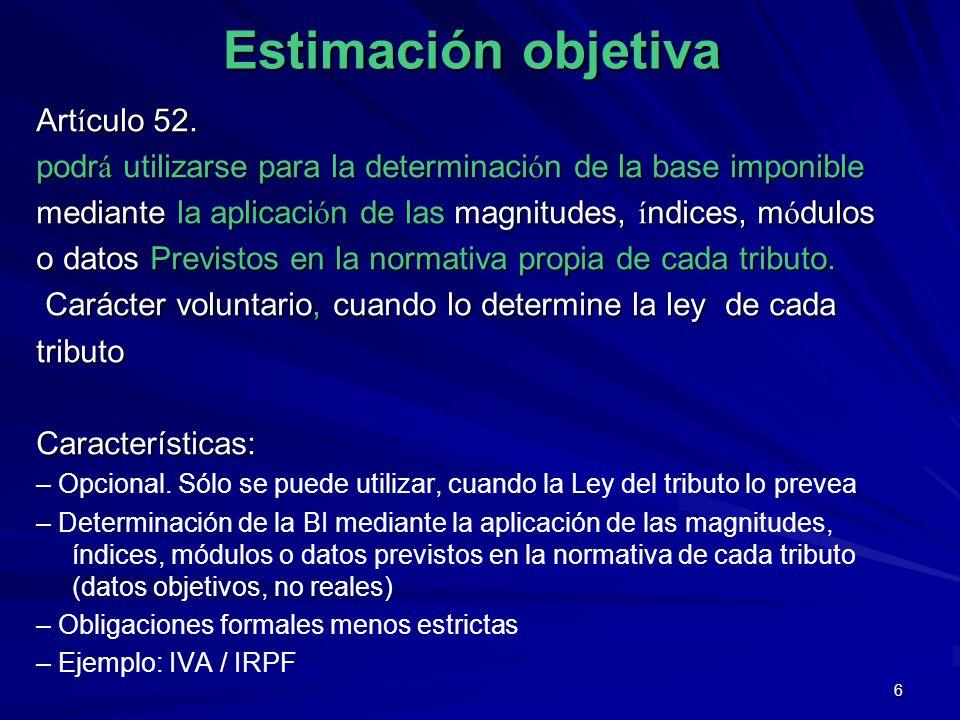 Estimación objetiva Artículo 52.