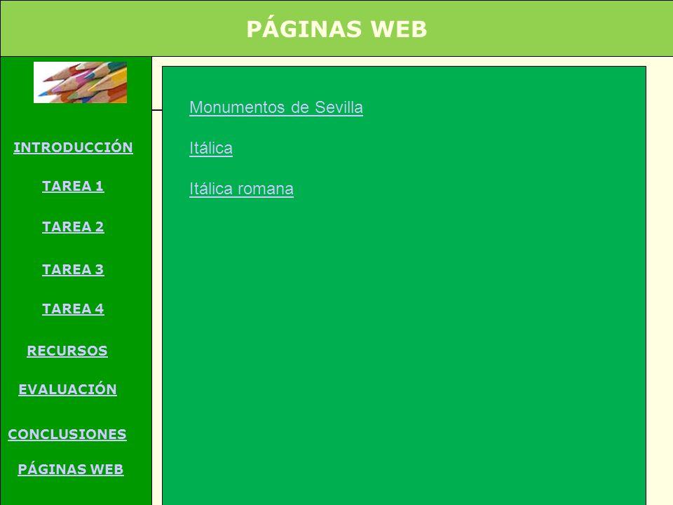 PÁGINAS WEB Monumentos de Sevilla Itálica Itálica romana INTRODUCCIÓN