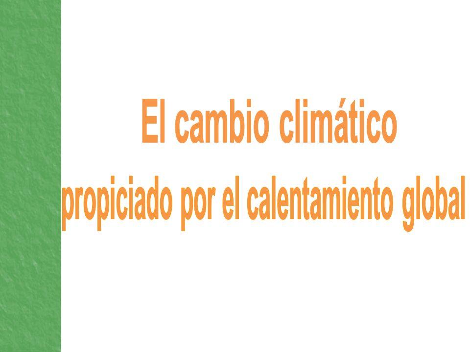 propiciado por el calentamiento global