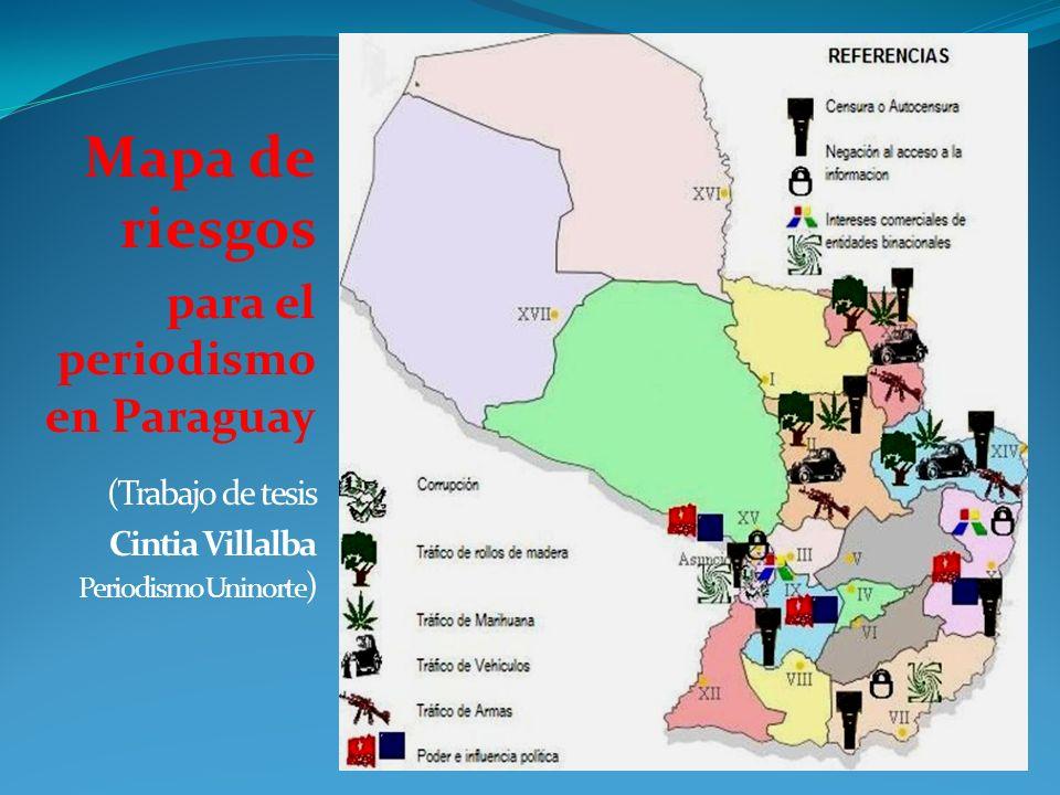 Mapa de riesgos para el periodismo en Paraguay (Trabajo de tesis
