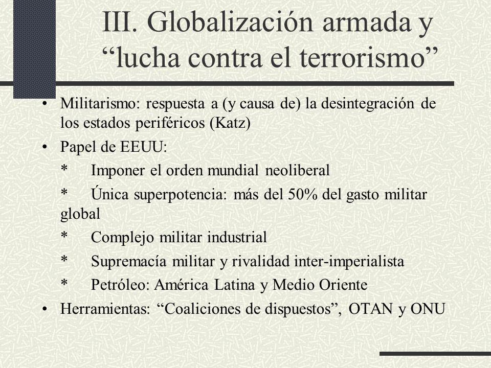 III. Globalización armada y lucha contra el terrorismo