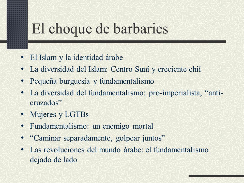El choque de barbaries El Islam y la identidad árabe