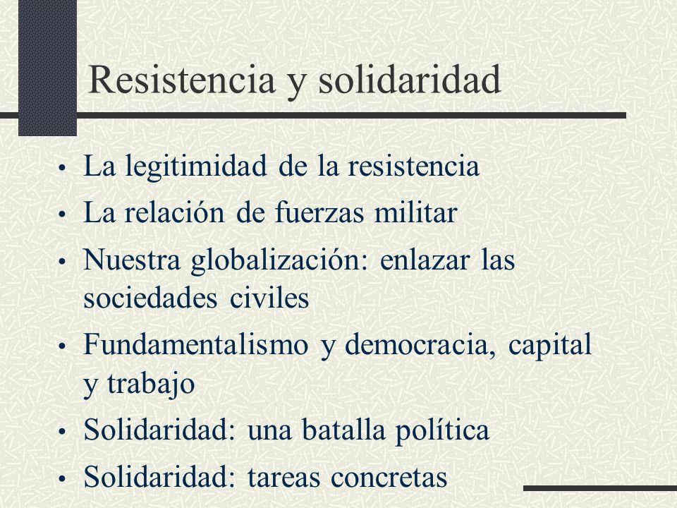 Resistencia y solidaridad