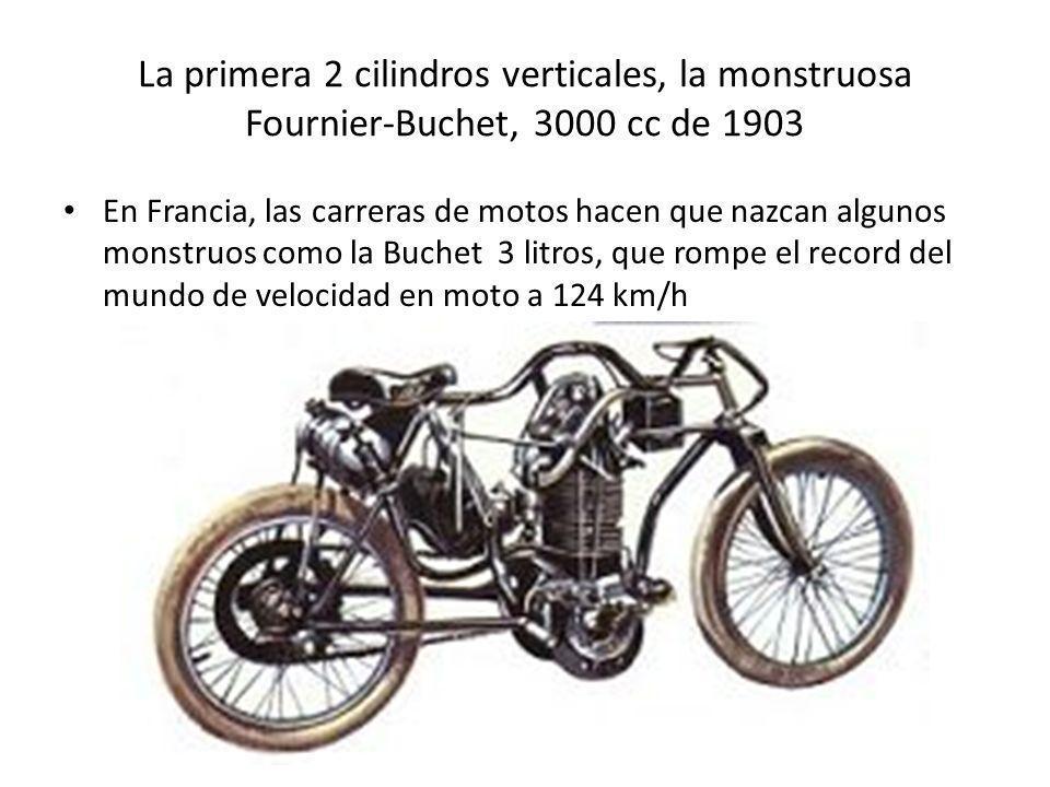 La primera 2 cilindros verticales, la monstruosa Fournier-Buchet, 3000 cc de 1903