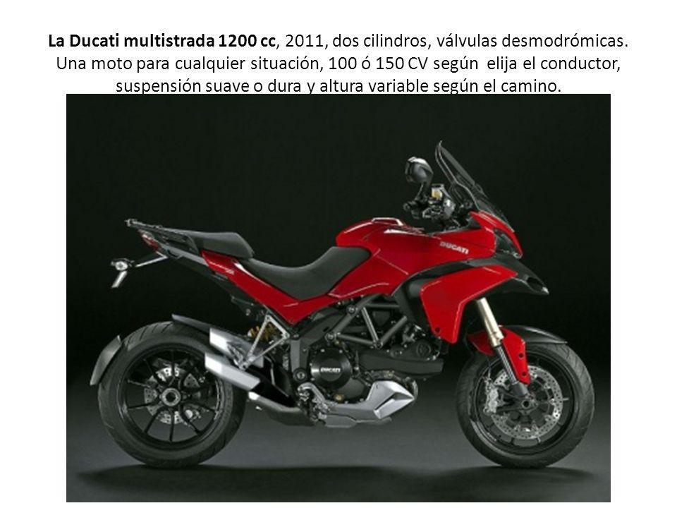 La Ducati multistrada 1200 cc, 2011, dos cilindros, válvulas desmodrómicas.