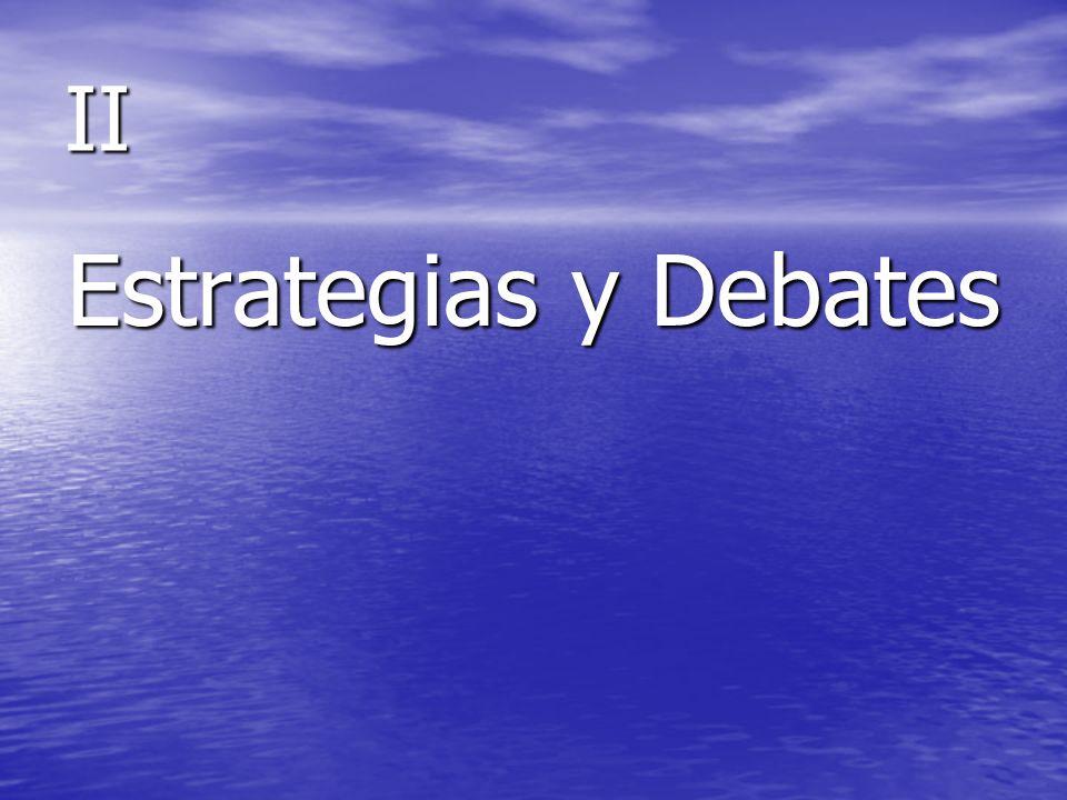 II Estrategias y Debates