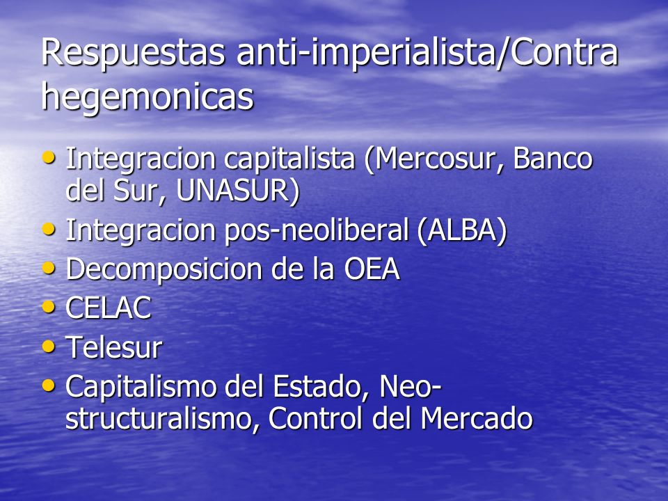Respuestas anti-imperialista/Contra hegemonicas
