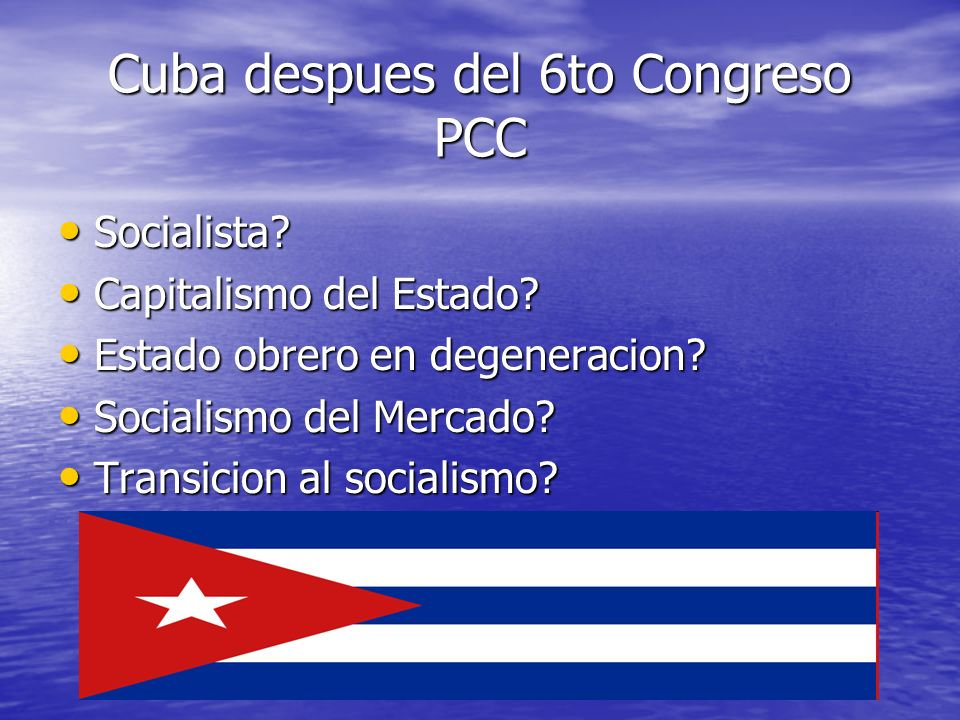 Cuba despues del 6to Congreso PCC