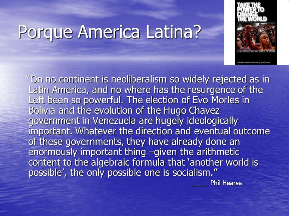 Porque America Latina