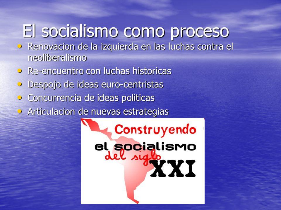 El socialismo como proceso