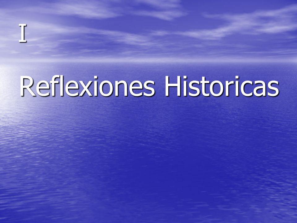 Reflexiones Historicas
