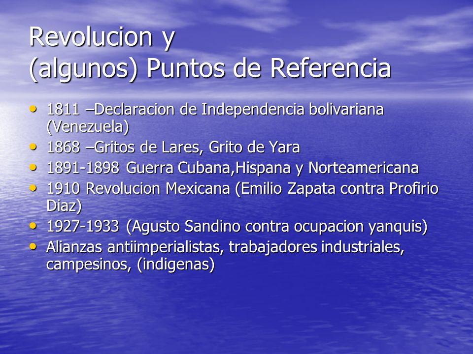 Revolucion y (algunos) Puntos de Referencia