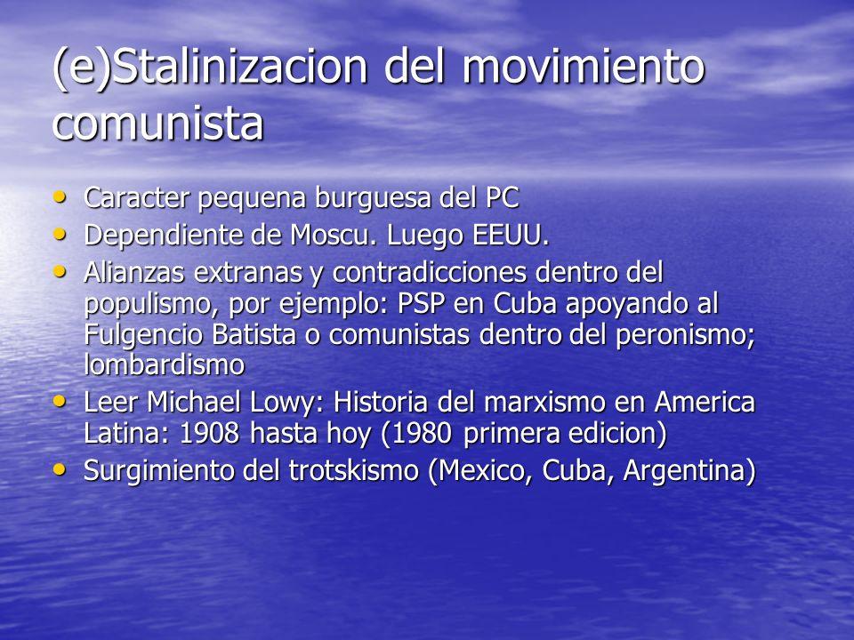(e)Stalinizacion del movimiento comunista