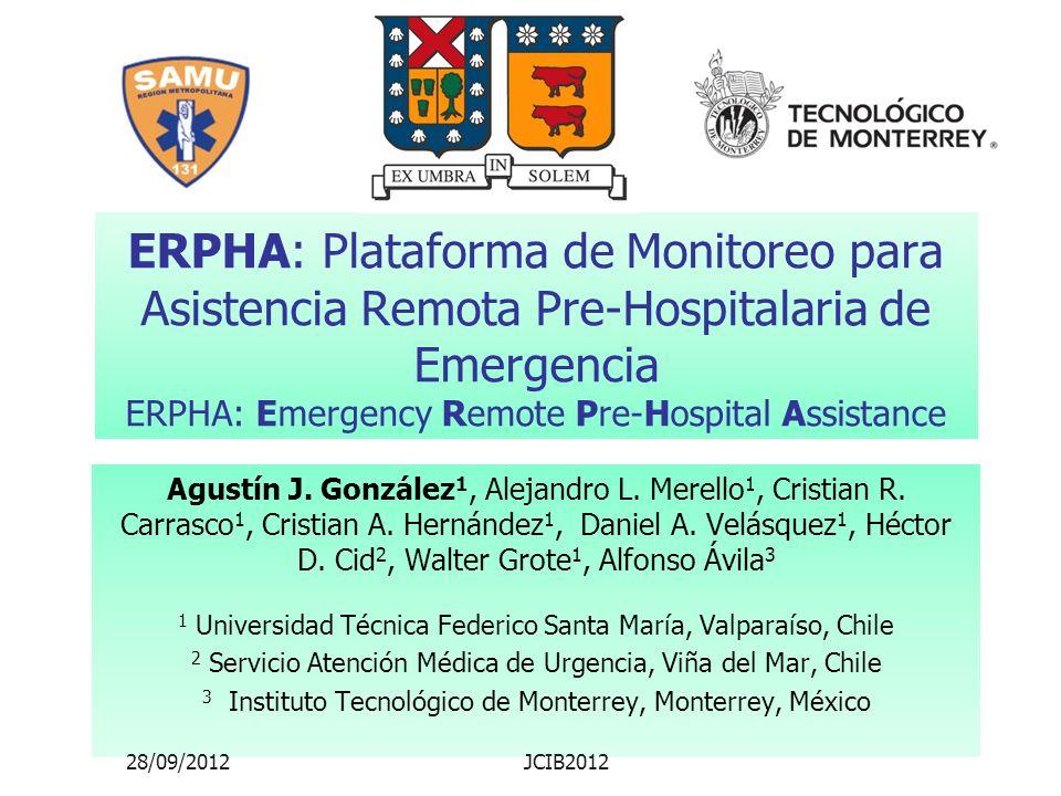 ERPHA: Plataforma de Monitoreo para Asistencia Remota Pre-Hospitalaria de Emergencia ERPHA: Emergency Remote Pre-Hospital Assistance