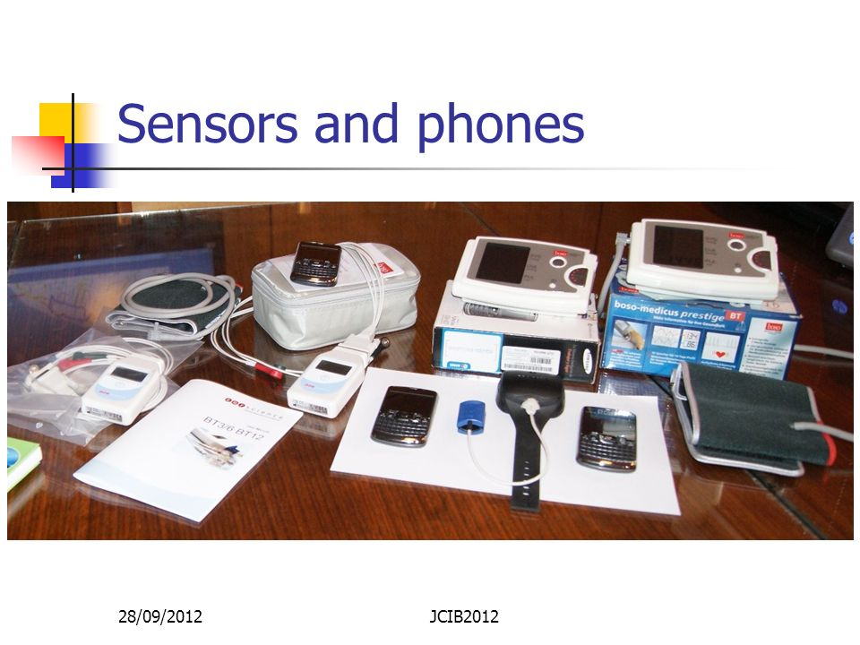 Sensors and phones 28/09/2012 JCIB2012