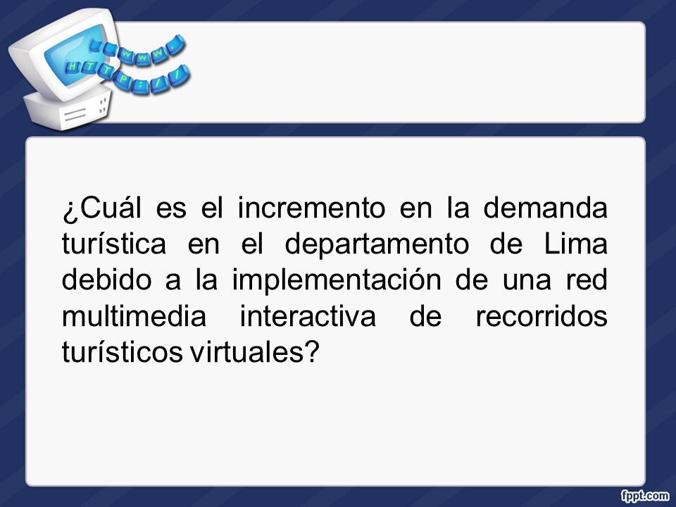 ¿Cuál es el incremento en la demanda turística en el departamento de Lima debido a la implementación de una red multimedia interactiva de recorridos turísticos virtuales