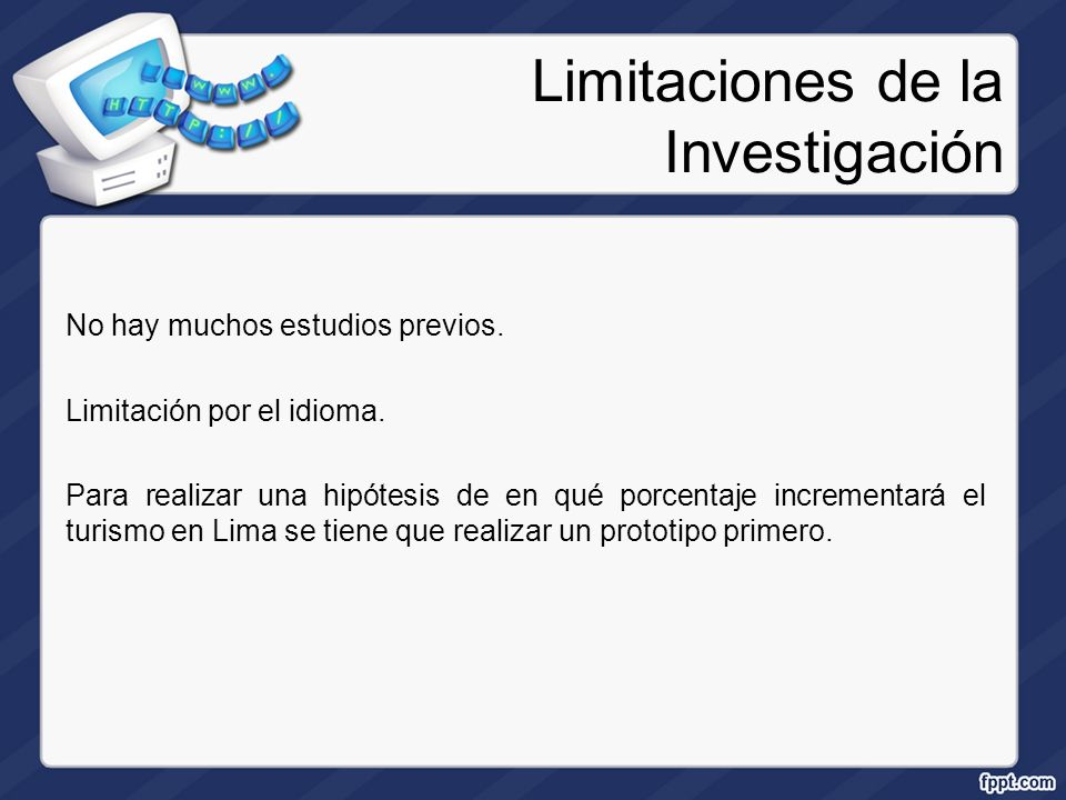 Limitaciones de la Investigación
