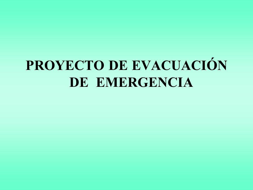 PROYECTO DE EVACUACIÓN DE EMERGENCIA