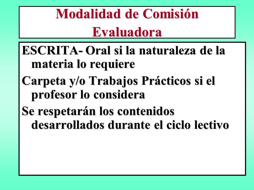 Modalidad de Comisión Evaluadora