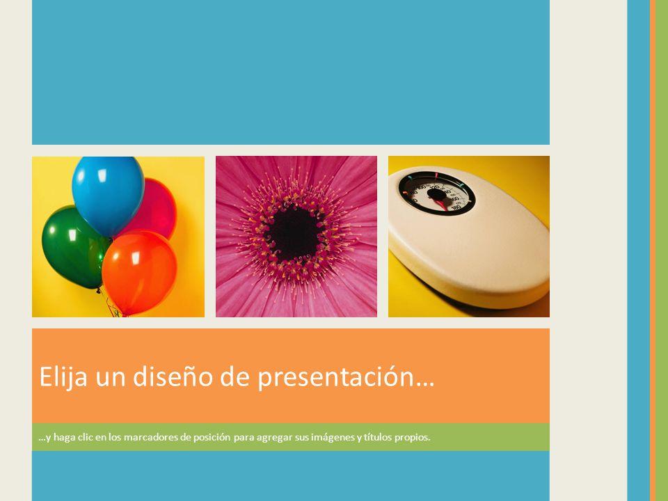 Elija un diseño de presentación…